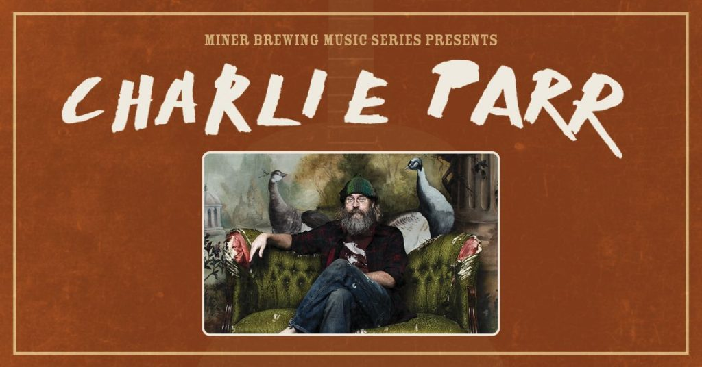 Charlie Parr will perform at Miner Brewing Company near Hill City, South Dakota.